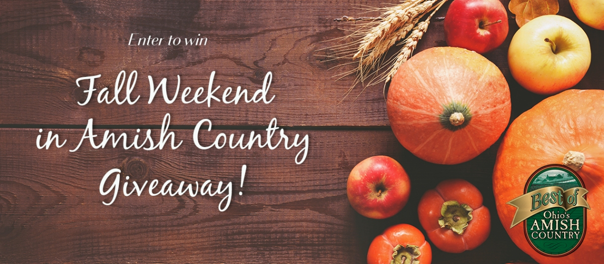 Win a Fall Weekend in Ohio's Amish Country and 19 other contests
